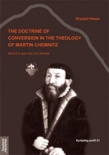 Omslag - The doctrine of conversion in the theology of Martin Chemnitz