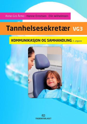 Tannhelsesekretær vg3 Hanne Ernstsen {TYPE#Heftet}