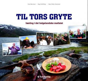 Til Tors gryte Dag-Arild Berg