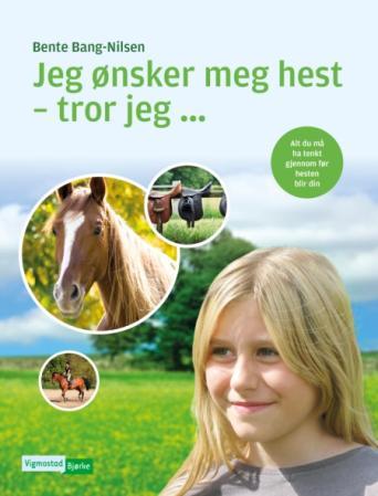 Bilde av Jeg ønsker Meg Hest - Tror Jeg