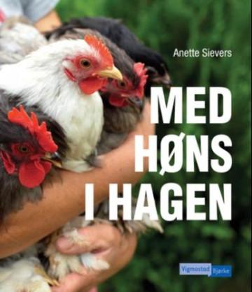 Bilde av Med Høns I Hagen