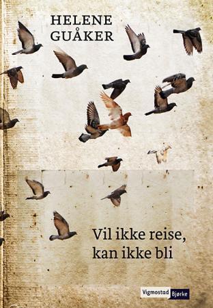 Bilde av Vil Ikke Reise, Kan Ikke Bli