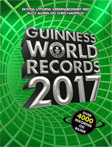 Guinness world records 2017 (Innbundet)