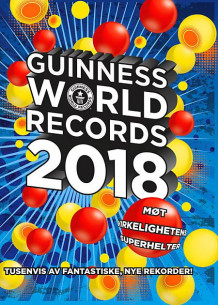 Guinness world records 2018 av Craig Glenday og Tore Sand (Innbundet)