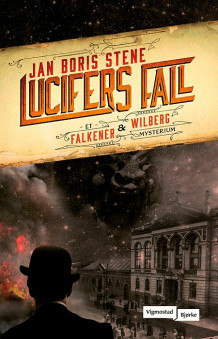 Lucifers fall av Jan Boris Stene (Innbundet)