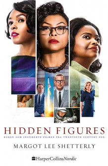 Hidden figures av Margot Lee Shetterly (Heftet)