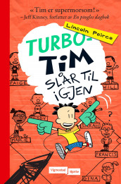 Turbo-Tim slår til igjen av Lincoln Peirce (Ebok)