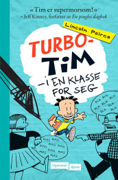 Turbo-Tim av Lincoln Peirce (Ebok)