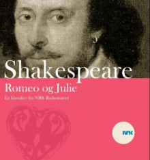 Romeo og Julie av William Shakespeare (Nedlastbar lydbok)