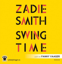 Swing time av Zadie Smith (Nedlastbar lydbok)