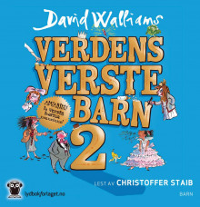 Verdens verste barn 2 av David Walliams (Nedlastbar lydbok)