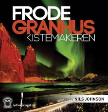 Kistemakeren av Frode Granhus (Lydbok-CD)