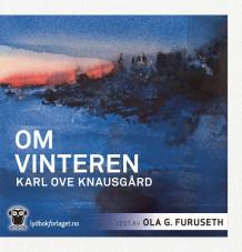 Om vinteren av Karl Ove Knausgård (Lyd-CD)