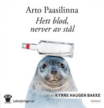 Hett blod, nerver av stål av Arto Paasilinna (Lydbok-CD)