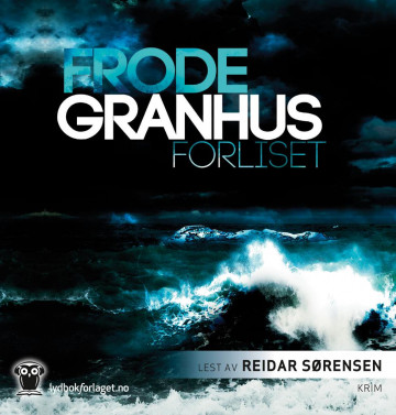Forliset av Frode Granhus (Lydbok-CD)