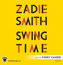 Swing time av Zadie Smith (Lydbok-CD)