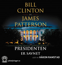 Presidenten er savnet av Bill Clinton og James Patterson (Lydbok-CD)