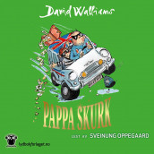 Pappa skurk av David Walliams (Nedlastbar lydbok)