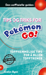 Omslag - Tips og triks for Pokémon GO!