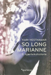 So long, Marianne av Kari Hesthamar (Ebok)