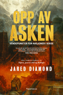 Opp av asken av Jared Diamond (Ebok)