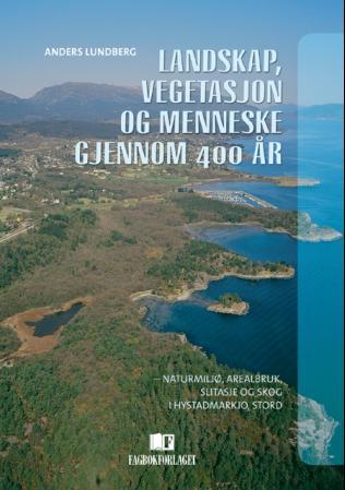 Bilde av Landskap, Vegetasjon Og Menneske Gjennom 400 år