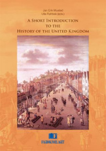 A short introduction to the history of the United Kingdom (Heftet)