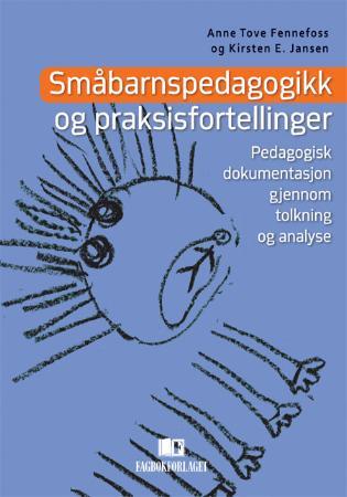 Bilde av Småbarnspedagogikk Og Praksisfortellinger