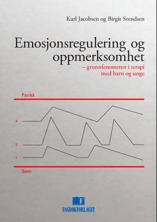 Emosjonsregulering og oppmerksomhet Karl Jacobsen {TYPE#Heftet}