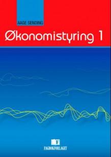 Ryddig Økonomistyring 1 av Aage Sending (Heftet) - Økonomi og ledelse MN-89