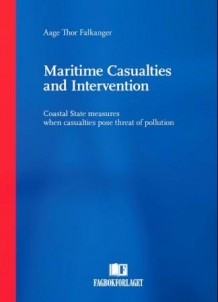 Maritime casualties and intervention av Aage Thor Falkanger (Heftet)