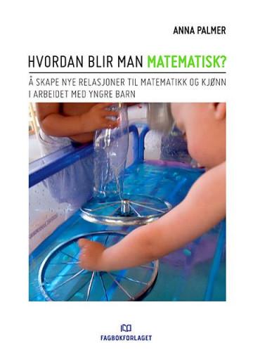 Bilde av Hvordan Blir Man Matematisk?