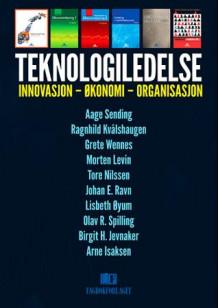 Topnotch Teknologiledelse av Aage Sending (Heftet) - Økonomi og ledelse DT-48
