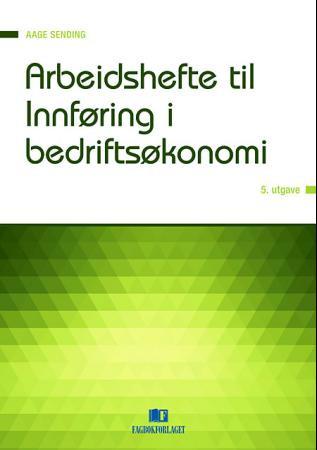 Bilde av Arbeidshefte Til Innføring I Bedriftsøkonomi
