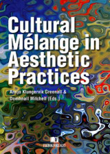Omslag - Cultural mélange in aesthetic practices