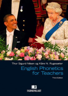English phonetics for teachers av Thor Sigurd Nilsen og Kåre N. Rugesæter (Heftet)