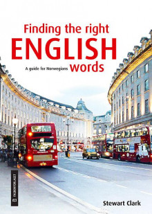 Finding the right English words av Stewart Clark (Heftet)