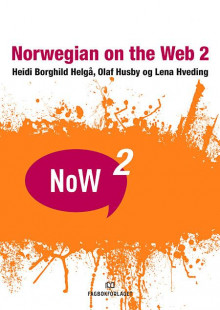 Norwegian on the web 2 av Heidi Borghild Helgå, Olaf Husby og Lena Hveding (Heftet)