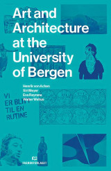 Omslag - Art and architecture at the University of Bergen