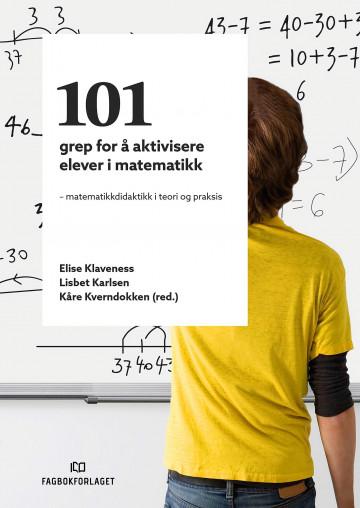 Bilde av 101 Grep For å Aktivisere Elever I Matematikk