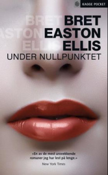Under nullpunktet av Bret Easton Ellis (Heftet)