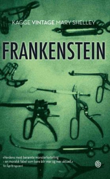 Frankenstein, eller Den moderne Promethevs av Mary Shelley (Ebok)