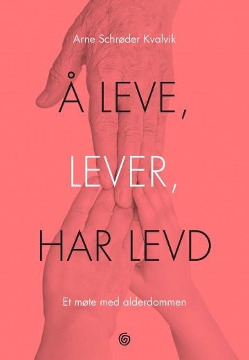 Bilde av Å Leve, Lever, Har Levd