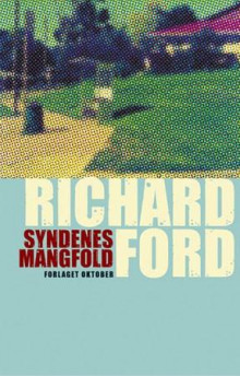Syndenes mangfold av Richard Ford (Innbundet)