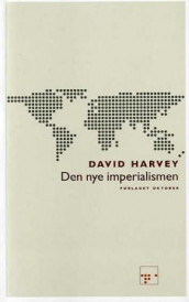 Den nye imperialismen av David Harvey (Heftet)