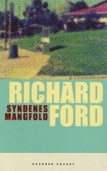 Syndenes mangfold av Richard Ford (Heftet)