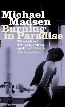Burning in paradise av Michael Madsen (Innbundet)