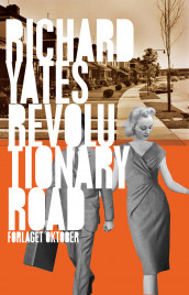 Revolutionary road av Richard Yates (Innbundet)