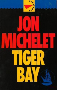 Tiger Bay av Jon Michelet (Ebok)
