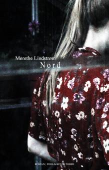 Nord av Merethe Lindstrøm (Innbundet)